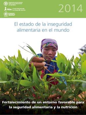 cover image of El Estado de la Inseguridad Alimentaria en el Mundo 2014