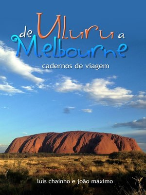 cover image of De Uluru a Melbourne