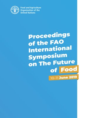 cover image of Proceedings of the FAO International Symposium on the Future of Food