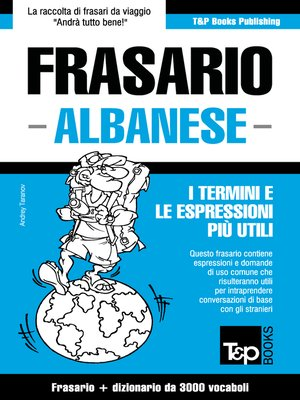cover image of Frasario Italiano-Albanese e vocabolario tematico da 3000 vocaboli