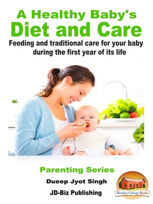 cover image of A Healthy Baby's Diet and Care