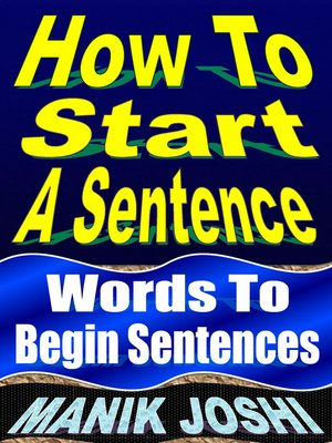 cover image of How to Start a Sentence