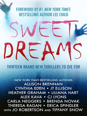 cover image of Sweet Dreams Boxed Set (Thirteen NEW Thrillers by Bestselling Authors to Benefit Diabetes Research)