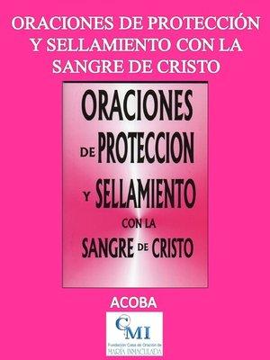 cover image of Oraciones de protección y sellamiento con la Sangre de Cristo