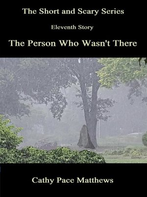 cover image of 'The Short and Scary Series' the Person Who Wasn't There