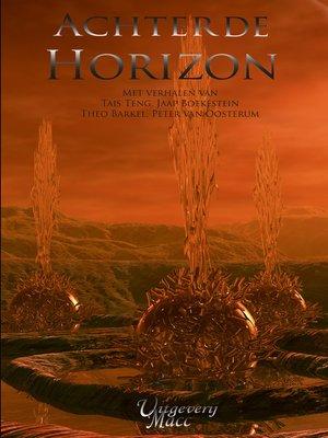 cover image of Achter de horizon