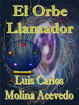 cover image of El Orbe Llamador