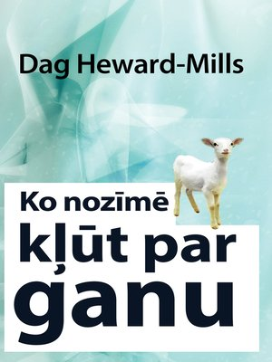 cover image of Ko nozīmē kļūt par ganu