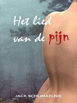 cover image of Het lied van de pijn