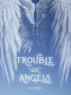 cover image of Trouble with Angels