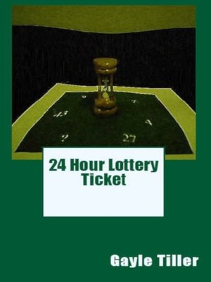 cover image of 24 Hour Lottery Ticket