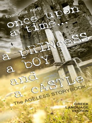 cover image of Once Upon Time... a Princess, a Boy and a Castle