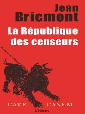 cover image of La République des Censeurs