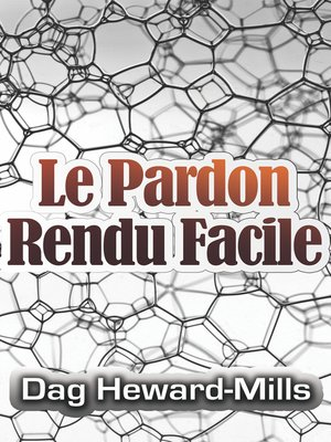cover image of Le pardon rendu facile