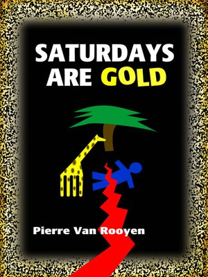 cover image of Saturdays Are Gold