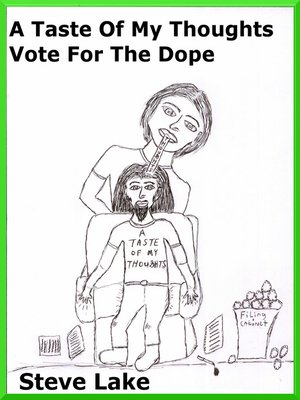 cover image of A Taste of My Thoughts Vote For the Dope