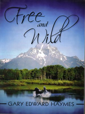 cover image of Free and Wild