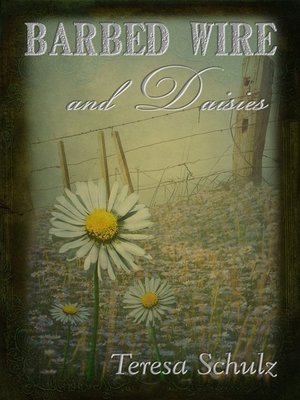 cover image of Barbed Wire and Daisies