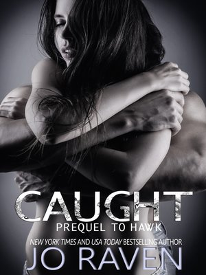 cover image of Caught (Prequel to Hawk)