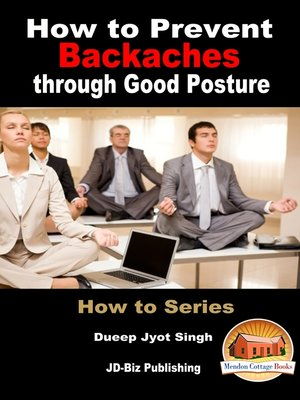 cover image of How to Prevent Backaches through Good Posture