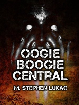 cover image of Oogie Boogie Central