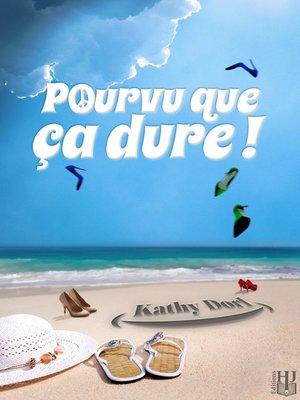 cover image of Pourvu que ça dure !