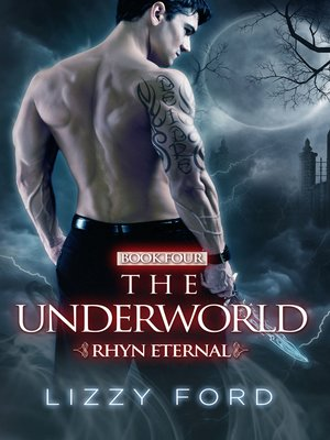 cover image of The Underworld (#4, Rhyn Eternal)
