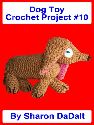 cover image of Dog Toy Crochet Project #10