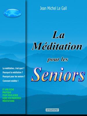 cover image of La méditation pour les seniors