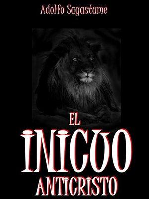 cover image of El Inicuo Anticristo