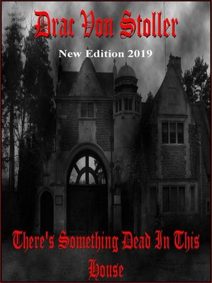 cover image of There's Something Dead in This House