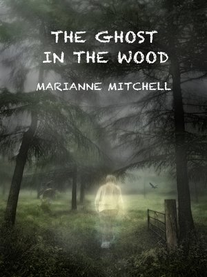cover image of The Ghost in the Wood