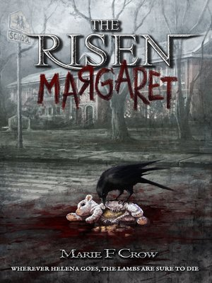 cover image of Margaret, A Zombie Apocalypse Story of Survival (Book 2): The Risen, no. 2