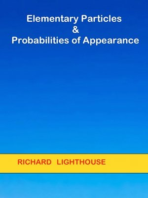 cover image of Elementary Particles and Probabilities of Appearance