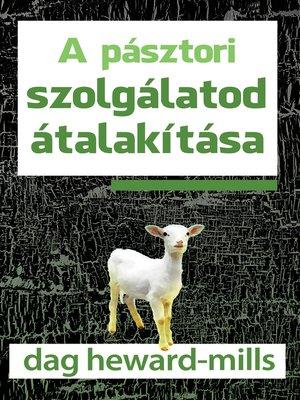 cover image of A pásztori szolgálatod átalakítása
