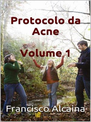 cover image of Protocolo da Acne Volume 1