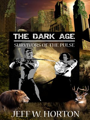 cover image of The Dark Age (Survivors of the Pulse)