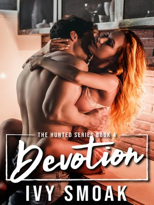 cover image of Devotion (The Hunted Series Book 4)