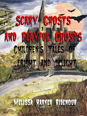 cover image of Scary Ghosts and Playful Ghosts