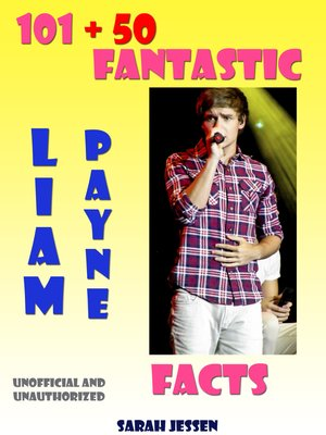 cover image of 101 + 50 Fantastic Liam Payne Facts