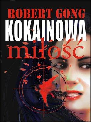cover image of Kokainowa miłość