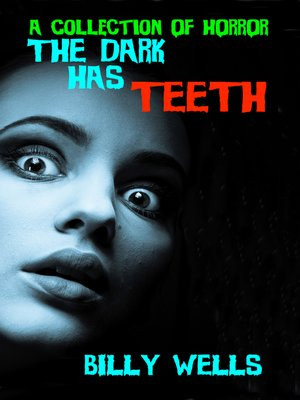 cover image of The Dark Has Teeth