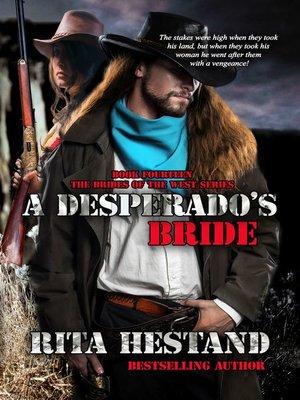 cover image of A Desperado's Bride (Book Fourteen of the Brides of the West)
