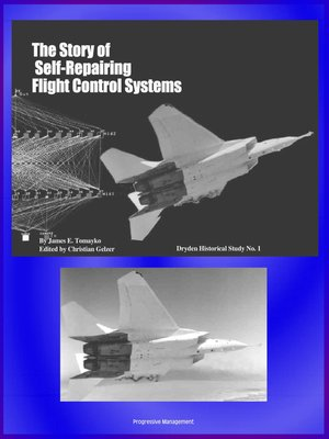cover image of The Story of Self-Repairing Flight Control Systems