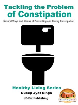 cover image of Tackling the Problem of Constipation