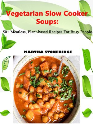 cover image of Vegetarian Slow Cooker Soups