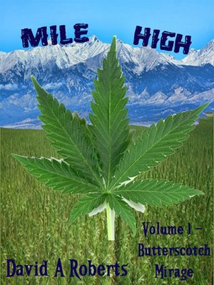 cover image of Mile High Volume 1 Butterscotch Mirage