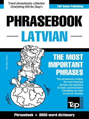 cover image of English-Latvian Phrasebook and 3000-Word Topical Vocabulary