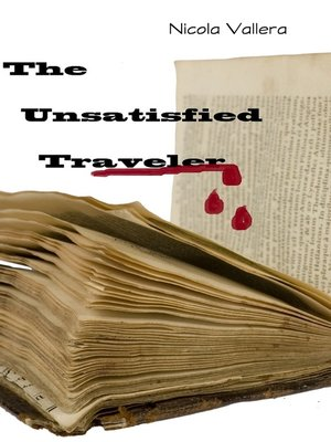 cover image of The Unsatisfied Traveler