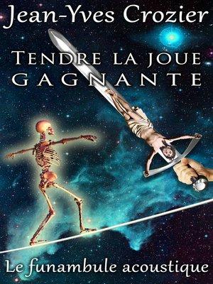 cover image of Tendre La Joue Gagnante